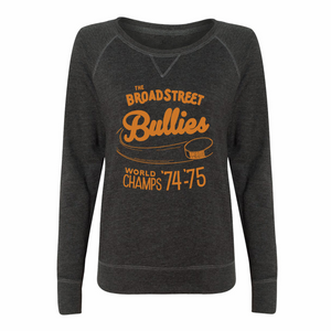 The Broad Street Bullies Ladies Slouchy Pullover - PhillyFandom Product - Shirts PhillyFandom Philly Sports Tees