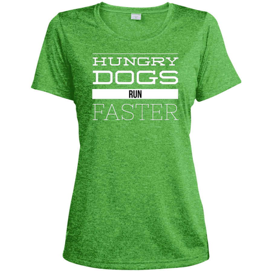 Hungry Dogs Run Faster Ladies' Heather Dri-Fit Moisture-Wicking T-Shirt