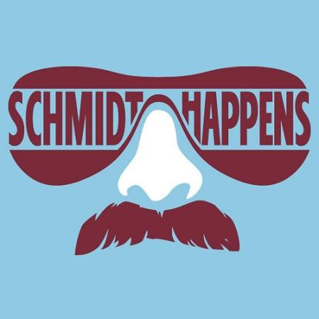 Schmidt Happens T-Shirt