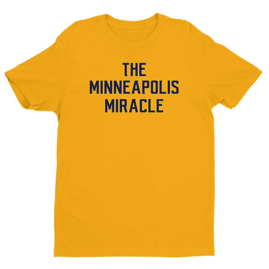 The Minneapolis Miracle Short Sleeve Tee Shirt