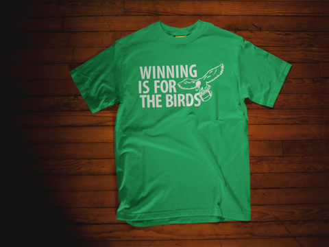 Winning Is For The Birds Retro T-Shirt - PhillyFandom T-Shirts - Shirts PhillyFandom Philly Sports Tees