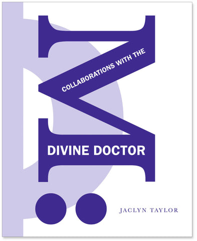 M: Collaborations with the Divine Doctor Book