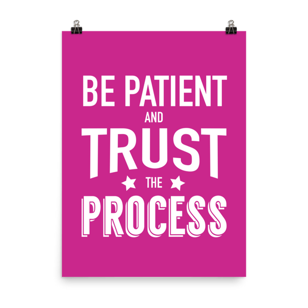 "TRUST THE PROCESS: 18"" x 24"" / Pink - Nine Supply Co. - 5"