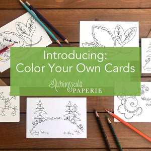 Introducing Color Your Own Cards