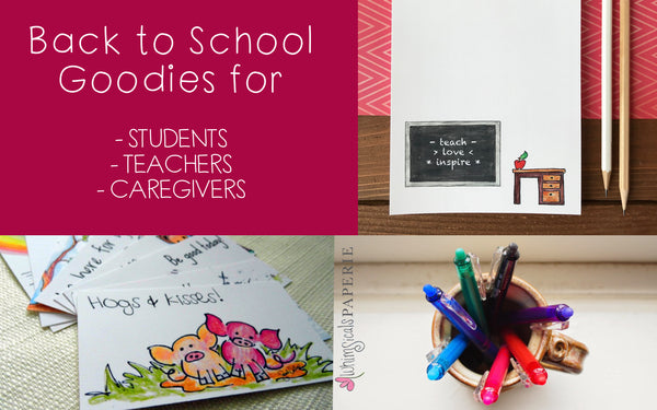 Back to school goodies for teachers, students and caregivers