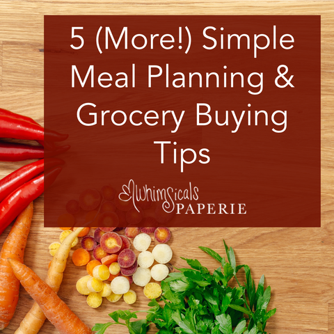 5 Simple Meal Planning & Grocery Buying Tips