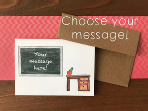 Teacher Cards, Choose Your Message - Boxed Set of 8 Cards