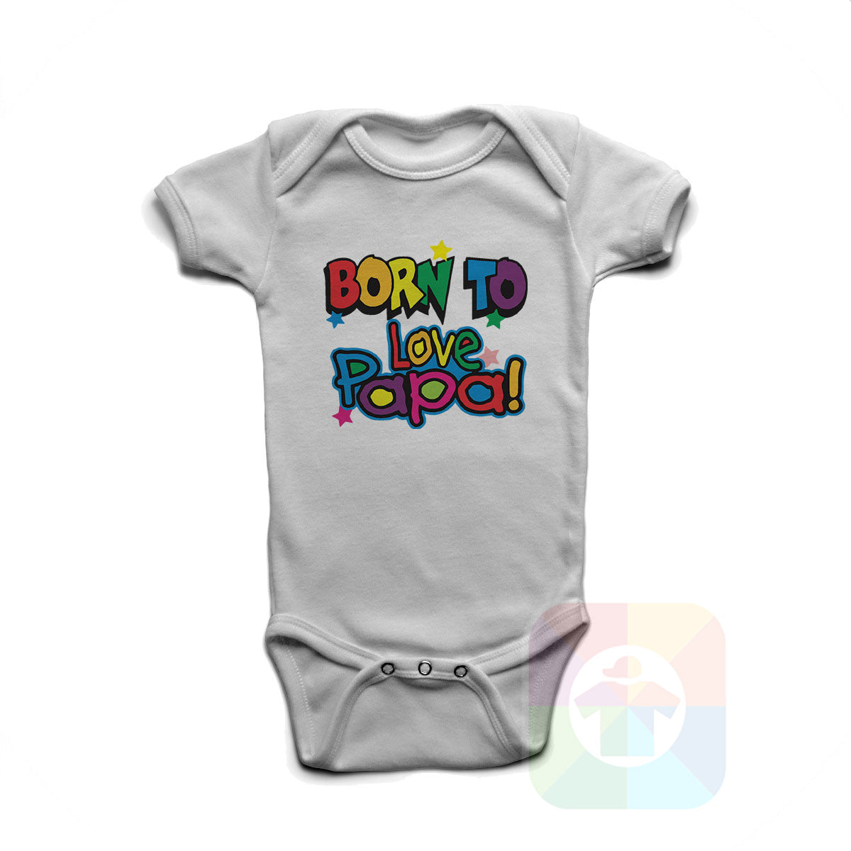 A WHITE Baby Onesie with the  ' Baby onesie 'BORN TO LOVE PAPA' kids funny novelty design. #8053 / New Born, 6m, 12m, 24m Sizes ' design.