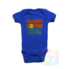 A ROYAL BLUE Baby Onesie with the  ' Baby onesie 'DADDY LOVES ME' kids funny novelty design. #8061 / New Born, 6m, 12m, 24m Sizes ' design.