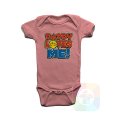 A PINK Baby Onesie with the  ' Baby onesie 'DADDY LOVES ME' kids funny novelty design. #8061 / New Born, 6m, 12m, 24m Sizes ' design.