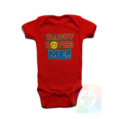 A RED Baby Onesie with the  ' Baby onesie 'DADDY LOVES ME' kids funny novelty design. #8061 / New Born, 6m, 12m, 24m Sizes ' design.