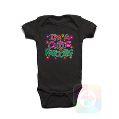 A BLACK Baby Onesie with the  ' Baby onesie 'I AM A CUTIE PATOOTIE' kids funny novelty design. #8120 / New Born, 6m, 12m, 24m Sizes ' design.