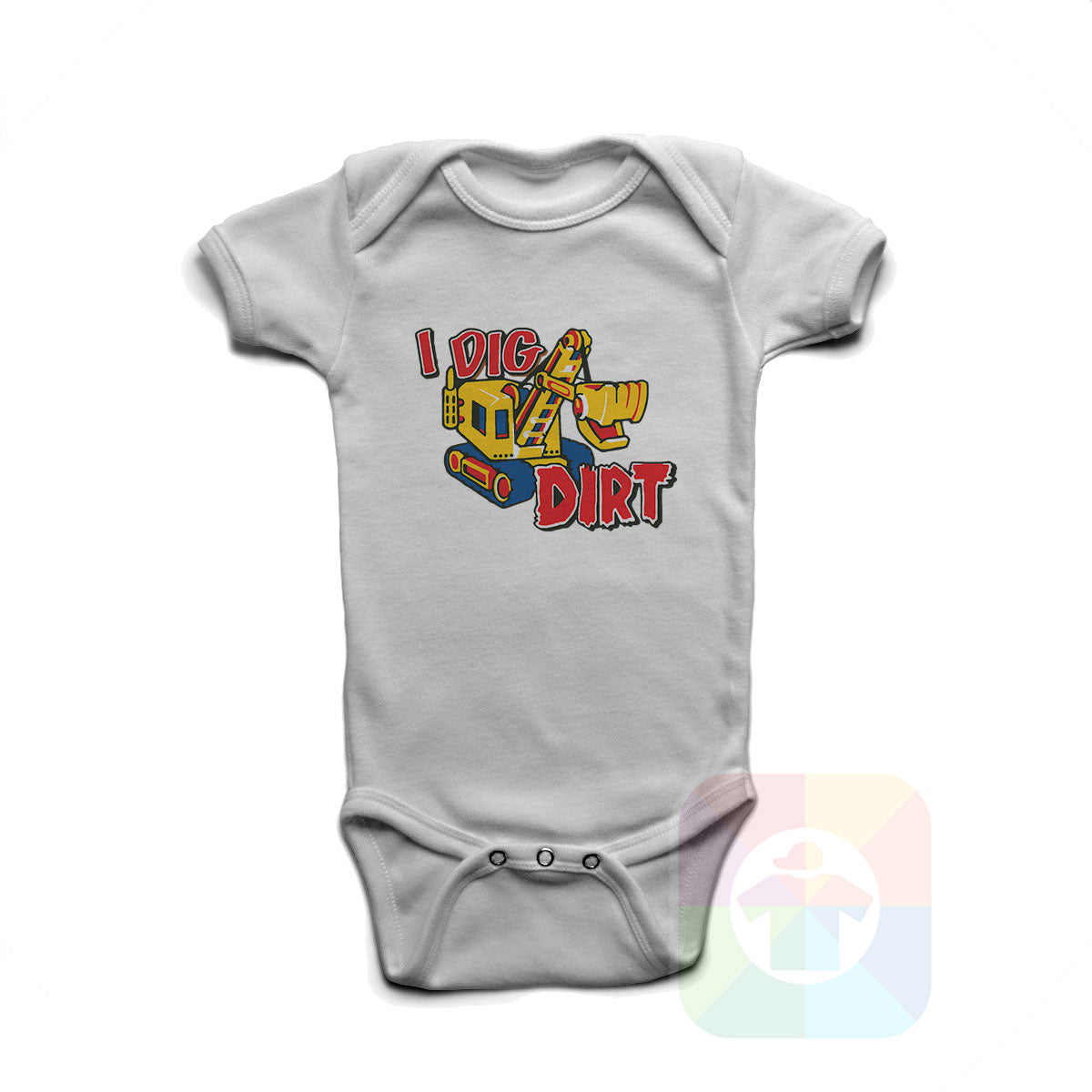 A WHITE Baby Onesie with the  ' Baby onesie 'I DIG DIRT' kids funny novelty design. #8159 / New Born, 6m, 12m, 24m Sizes ' design.