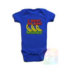 A ROYAL BLUE Baby Onesie with the  ' Baby onesie 'I DRIVE MY AUNT BANANAS' kids funny novelty design. #8163 / New Born, 6m, 12m, 24m Sizes ' design.