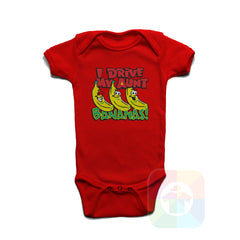 A RED Baby Onesie with the  ' Baby onesie 'I DRIVE MY AUNT BANANAS' kids funny novelty design. #8163 / New Born, 6m, 12m, 24m Sizes ' design.