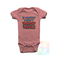A PINK Baby Onesie with the  ' Baby onesie 'IF MOMMY WONT MY MIMI WILL' kids funny novelty design. #8206 / New Born, 6m, 12m, 24m Sizes ' design.