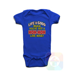 A ROYAL BLUE Baby Onesie with the  ' Baby onesie 'LIFE IS GOOD WHEN YOU VE GOT A MOWMOW LIKE MINE' kids funny novelty design. #8232 / New Born, 6m, 12m, 24m Sizes ' design.