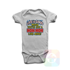 A WHITE Baby Onesie with the  ' Baby onesie 'LIFE IS GOOD WHEN YOU VE GOT A MOWMOW LIKE MINE' kids funny novelty design. #8232 / New Born, 6m, 12m, 24m Sizes ' design.