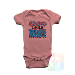 A PINK Baby Onesie with the  ' Baby onesie 'MOMMYS LITTLE TROUBLE MAKER' kids funny novelty design. #8258 / New Born, 6m, 12m, 24m Sizes ' design.