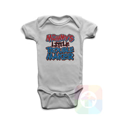 A WHITE Baby Onesie with the  ' Baby onesie 'MOMMYS LITTLE TROUBLE MAKER' kids funny novelty design. #8258 / New Born, 6m, 12m, 24m Sizes ' design.