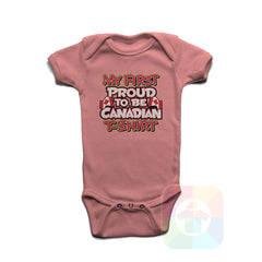 A PINK Baby Onesie with the  ' Baby onesie 'MY FIRST PROUD TO BE CANADIAN TSHIRT' kids funny novelty design. #8270 / New Born, 6m, 12m, 24m Sizes ' design.