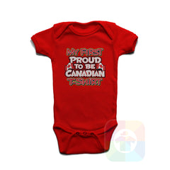 A RED Baby Onesie with the  ' Baby onesie 'MY FIRST PROUD TO BE CANADIAN TSHIRT' kids funny novelty design. #8270 / New Born, 6m, 12m, 24m Sizes ' design.