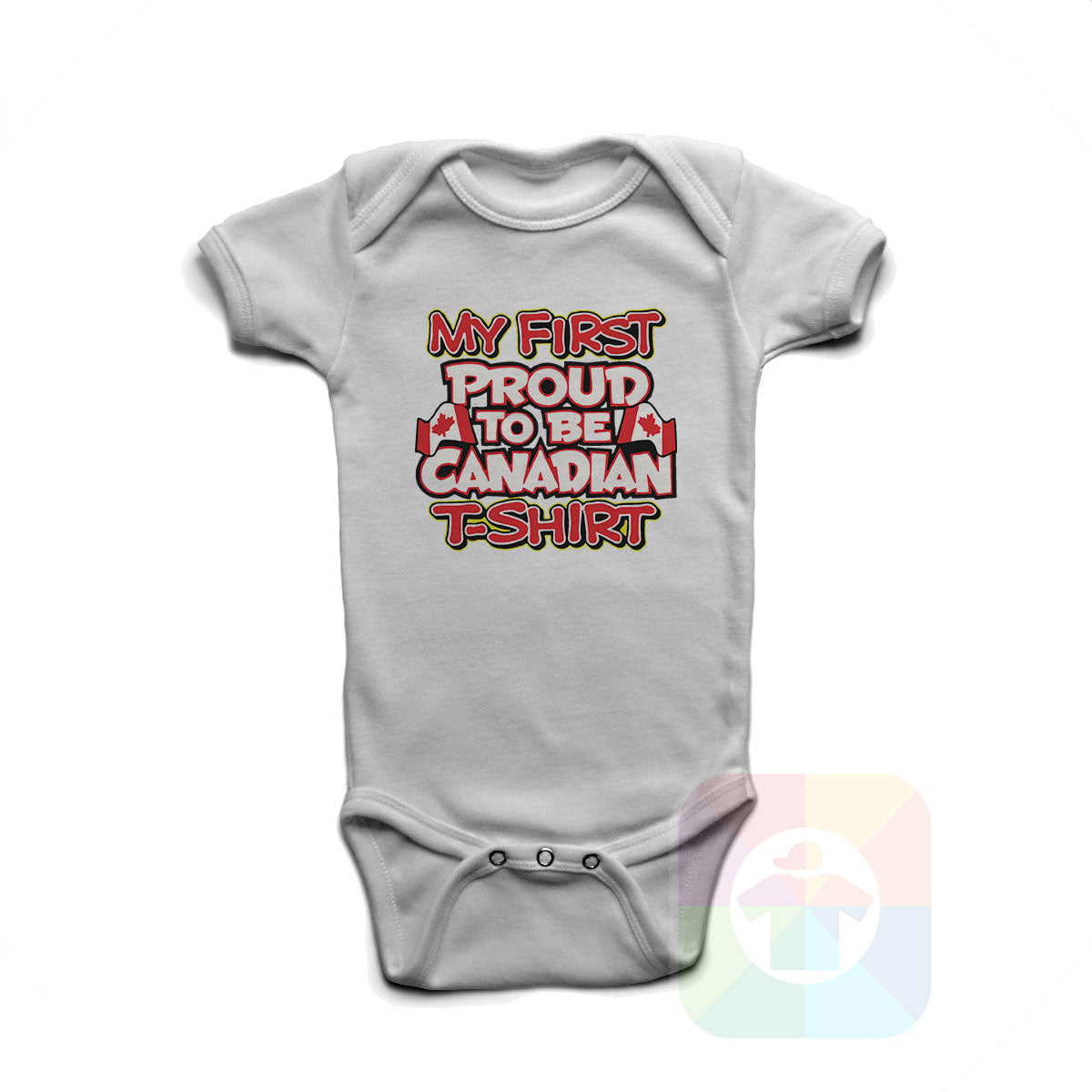 A WHITE Baby Onesie with the  ' Baby onesie 'MY FIRST PROUD TO BE CANADIAN TSHIRT' kids funny novelty design. #8270 / New Born, 6m, 12m, 24m Sizes ' design.