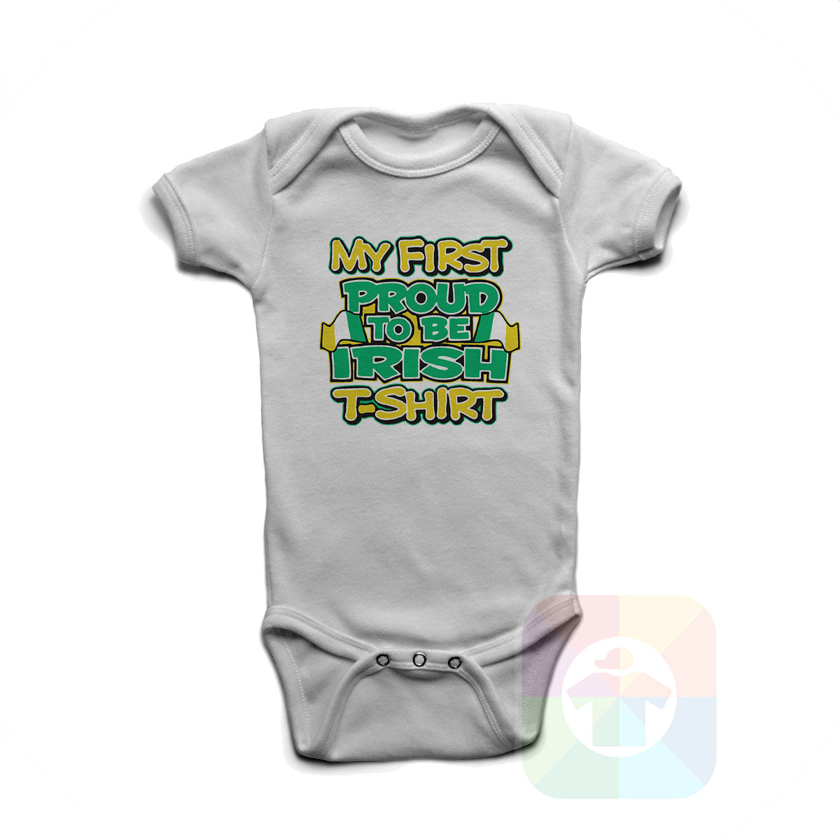 A WHITE Baby Onesie with the  ' Baby onesie 'MY FIRST PROUD TO BE IRISH TSHIRT' kids funny novelty design. #8271 / New Born, 6m, 12m, 24m Sizes ' design.