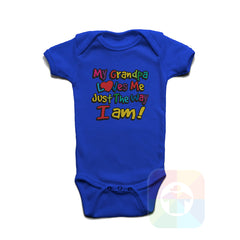 A ROYAL BLUE Baby Onesie with the  ' Baby onesie 'MY GRANDPA LOVES ME JUST THE WAY I AM' kids funny novelty design. #8281 / New Born, 6m, 12m, 24m Sizes ' design.