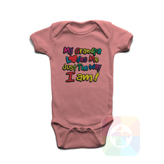 A PINK Baby Onesie with the  ' Baby onesie 'MY GRANDPA LOVES ME JUST THE WAY I AM' kids funny novelty design. #8281 / New Born, 6m, 12m, 24m Sizes ' design.