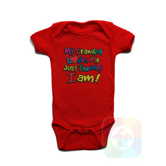 A RED Baby Onesie with the  ' Baby onesie 'MY GRANDPA LOVES ME JUST THE WAY I AM' kids funny novelty design. #8281 / New Born, 6m, 12m, 24m Sizes ' design.