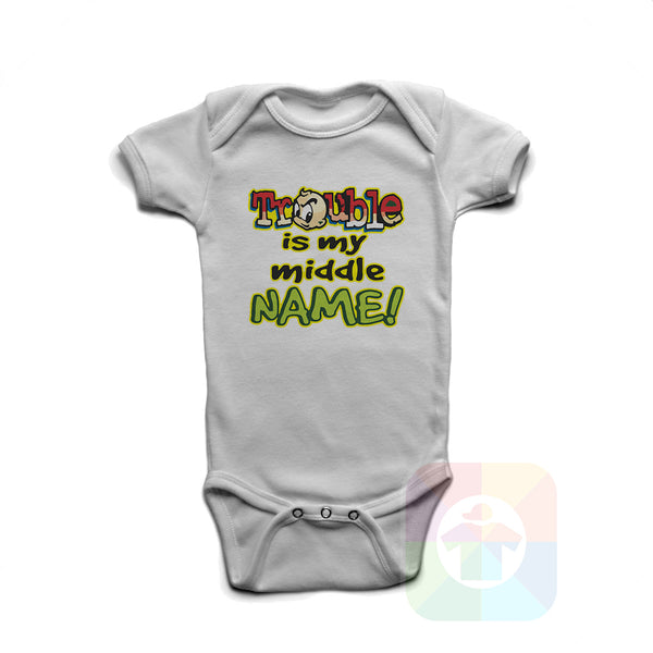 A WHITE Baby Onesie with the  ' Baby onesie 'TROUBLE IS MY MIDDLE NAME' kids funny novelty design. #8358 / New Born, 6m, 12m, 24m Sizes ' design.