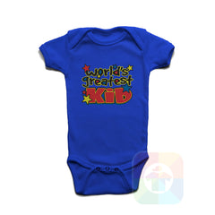 A ROYAL BLUE Baby Onesie with the  ' Baby onesie 'WORLD GREATEST KID' kids funny novelty design. #8366 / New Born, 6m, 12m, 24m Sizes ' design.