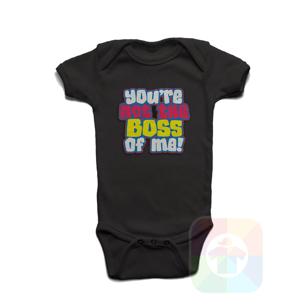 A WHITE Baby Onesie with the  ' Baby onesie 'YOU ARE NOT BOSS OF ME' kids funny novelty design. #8367 / New Born, 6m, 12m, 24m Sizes ' design.