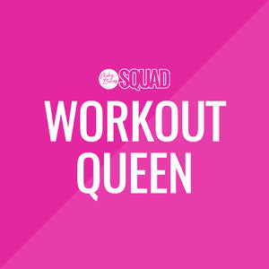Workout Queen Bonus Month