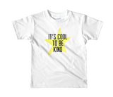 It's Cool to Be Kind Kids' Tee