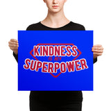 Kindness Is My Superpower Canvas