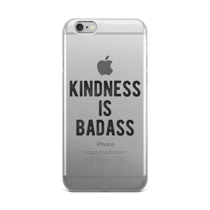 Kindness Is Badass iPhone Case