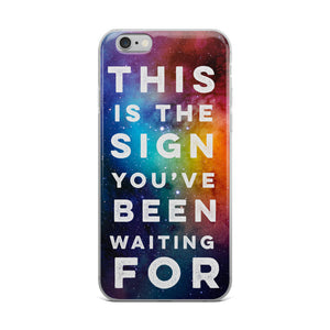 This Is the Sign iPhone Case