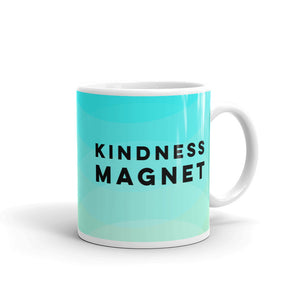 Kindness Magnet Mug