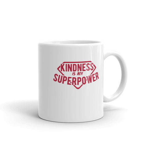 Kindness Is My Superpower Mug