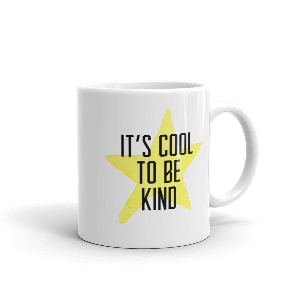 It's Cool to be Kind Mug