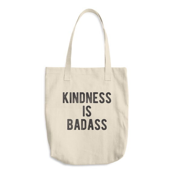 Kindness Is Badass Canvas Tote Bag