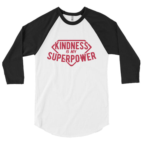 Kindness Is My Superpower 3/4 Sleeve
