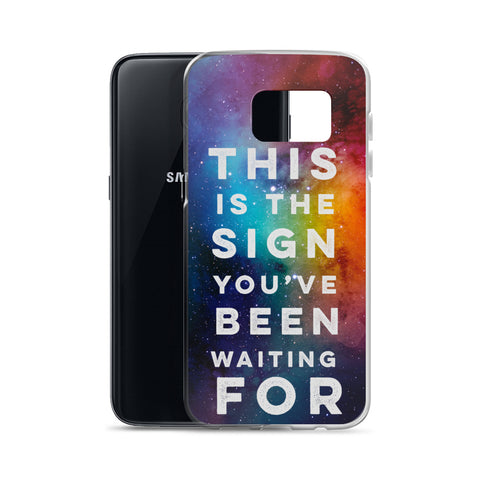 This is the Sign Samsung Case