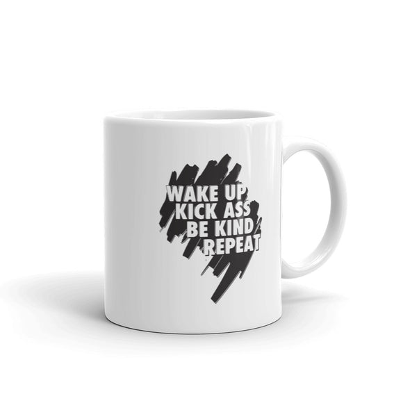 Wake Up Kick Ass Be Kind Repeat Mug