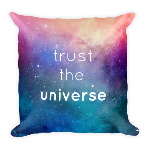 Trust the Universe Square Pillow