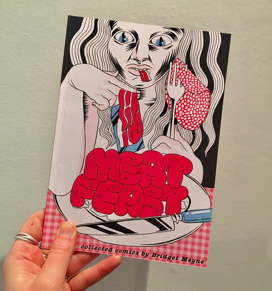 Meat Feast Collected Comics by Bridget Meyne