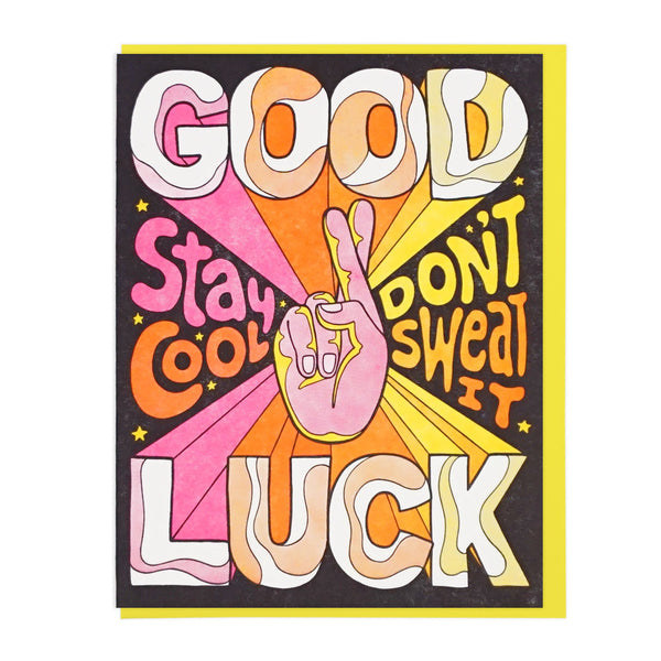 Good Luck Stay Cool Card