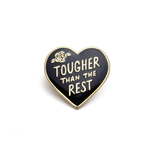 Tougher Than the Rest Heart Pin